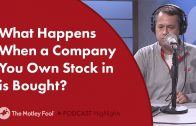 What-Happens-When-a-Company-You-Own-Stock-in-is-Bought